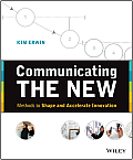 Communicating the New: Methods to...