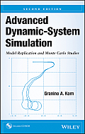 Advanced Dynamic-System Simulation: Model Replication and Monte Carlo Studies [With CDROM] Cover