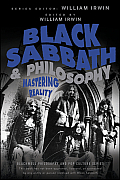 Blackwell Philosophy and Pop Culture #61: Black Sabbath and Philosophy: Mastering Reality Cover