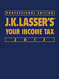 J. K. Lasser's Your Income Tax, Prof. Edition (13 - Old Edition)