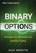 Wiley Trading #595: Binary Options: Strategies for Directional and Volatility Trading