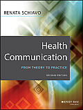 Health Communication: From Theory to Practice