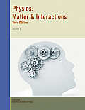 Physics: Matter and Interactions, Volume 1(Custom) (3RD 12 Edition)