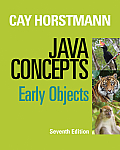 Java Concepts: Early Objects (7TH 14 Edition)