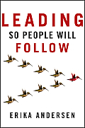 Leading so People Will Follow Cover