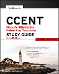 CCENT Cisco Certified Entry Networking Technician Study Guide Icnd1 Exam 640 822