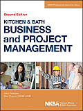 NKBA Professional Resource Library #3: Kitchen and Bath Business and Project Management, with Website