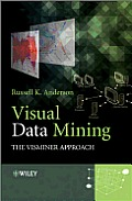 Visual Data Mining: The VisMiner Approach