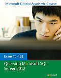 Exam 70-461 Querying Microsoft SQL Server 2012