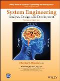 System Analysis, Design, and Development: Concepts, Principles, and Practices (Wiley Series in Systems Engineering and Management)