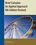 Brief Calculus -revised (Custom) (8TH 12 Edition)