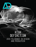 High Definition: Zero Tolerance in Design and Production Ad (Architectural Design)