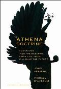 Athena Doctrine: How Women (And the Men Who Think Like Them) Will Rule the Future (13 Edition)