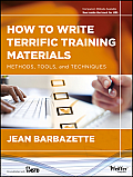 How to Write Terrific Training Materials: Methods, Tools, and Techniques Cover