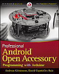 Professional Android Open Accessory Programming with Arduino (Wrox Programmer to Programmer) Cover