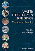 Water Efficiency in Buildings: Theory and Practice. Edited by Kemi Adeyeye