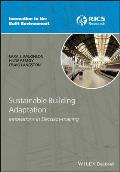 Sustainable Building Adaptation (Innovation in the Built Environment)