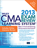 Wiley CMA Learning System #8: Wiley CMA Learning System Exam Review 2013, Financial Planning, Performance and Control, Online Intensive Review + Test Bank
