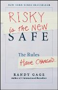 Risky Is the New Safe: The Rules Have Changed... a Rock Opera Cover