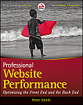 Professional Website Performance: Optimizing the Front-End and Back-End