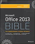 Microsoft Office 2013 Bible (Bible)