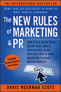 New Rules of Marketing & PR 4th Edition How to Use News Releases Blogs Podcasting Viral Marketing & Online Media to Reach Buyers Directly