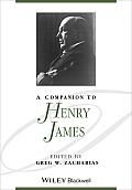 A Companion to Henry James (Blackwell Companions to Literature and Culture)
