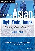 A Guide to Asian High Yield Bonds: Financing Growth Enterprises