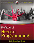 Professional Heroku Programming An Architects Guide