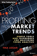 Profiting from Market Trends- Tina Logan (Book Review )