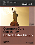 Common Core Curriculum: United States History, Grades K-2
