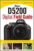 Digital Field Guide #267: Nikon D5200 Digital Field Guide