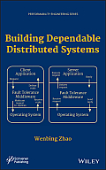 Building Dependable Distributed Systems (Performability Engineering)