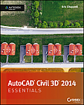 AutoCAD Civil 3D 2014 Essentials: Autodesk Official Press