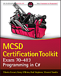 MCSD Certification Toolkit (Exam 70-483): Programming in C#