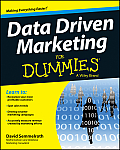 Data Driven Marketing for Dummies (For Dummies)