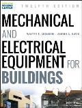 Mechanical and Electrical Equipment for Buildings (13TH 15 Edition)