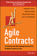 Agile Contracts: Creating and Managing Successful Projects with Scrum