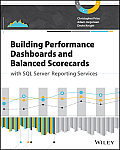 Building Performance Dashboards & Balanced Scorecards with SQL Server Reporting Services