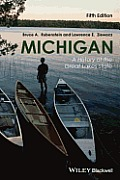 Michigan A History Of The Great Lakes State