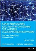 Radio Propagation and Adaptive Antennas for Wireless Communication Networks: Terrestrial, Atmospheric, and Ionospheric