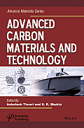 Advanced Carbon Materials and Technology (Advance Materials)