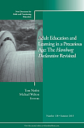 Adult Education and Learning in a Precarious Age: The Hamburg Declaration Revisited: New Directions for Adult and Continuing Education, Number 138 (J-B Ace Single Issue Adult & Continuing Education)