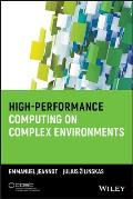Wiley Series on Parallel and Distributed Computing #96: High-Performance Computing on Complex Environments