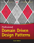 Professional Domain-Driven Design Patterns