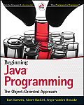 Beginning Java Programming The Object Oriented Approach