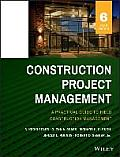 Construction Project Management (6TH 15 Edition)