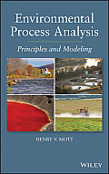 Environmental Process Analysis: Principles and Modeling