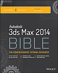 Autodesk 3ds Max 2014 Bible (Bible)