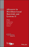 Ceramic Transactions #248: Advances in Multifunctional Materials and Systems II: Ceramic Transactions, Volume 245